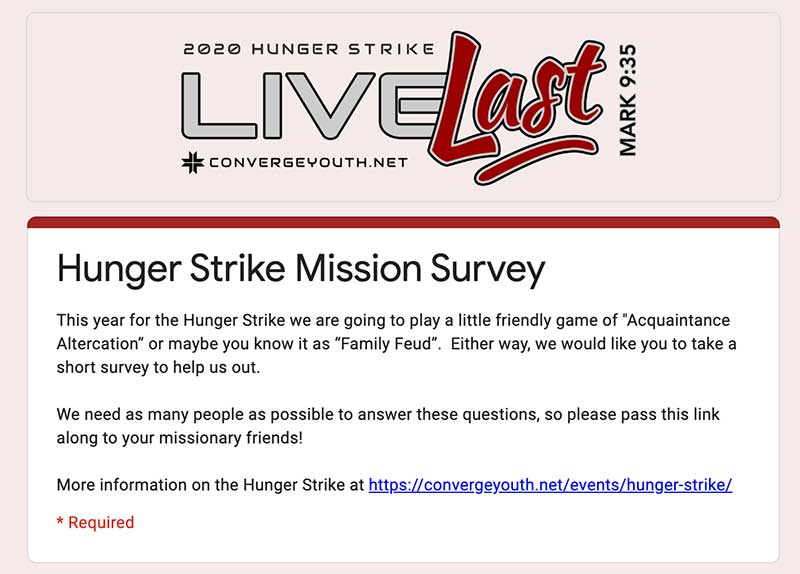 Hunger Strike Missionary Survey